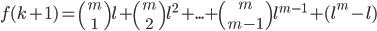 f(k+1) ={m \choose 1}l+{m \choose 2}l^2+...+{m \choose m-1}l^{m-1}+(l^m-l)