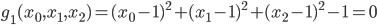 g_1(x_0,x_1,x_2)=(x_0-1)^2+(x_1-1)^2+(x_2-1)^2-1=0