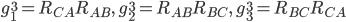 g_1^3= R_{CA}R_{AB},\quad g_2^3=R_{AB}R_{BC},\quad g_3^3=R_{BC}R_{CA}