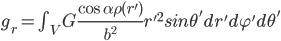 g_r=\int_V G \frac{\cos\alpha \rho(r')}{b^2} {r'}^2sin\theta' dr' d\varphi' d\theta'