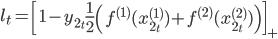 l_t = \left[1 - y_{2_t} \frac{1}{2} \left(f^{(1)}(x_{2_t}^{(1)}) + f^{(2)}(x_{2_t}^{(2)})\right)\right]_{+}