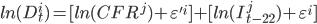 ln (D_{t}^{i}) = [ln(CFR^{j}) + \varepsilon '^{i}] + [ln(I_{t-22}^{j}) + \varepsilon ^{i}]