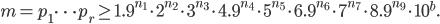 m = p_1\cdots p_r \geq 1.9^{n_1}\cdot 2^{n_2} \cdot 3^{n_3}\cdot 4.9^{n_4}\cdot 5^{n_5}\cdot 6.9^{n_6}\cdot 7^{n_7}\cdot 8.9^{n_9}\cdot 10^b.