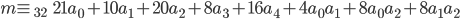 m\equiv_{32}\hspace{5}21a_0+10a_1+20a_2+8a_3+16a_4+4a_0a_1+8a_0a_2+8a_1a_2