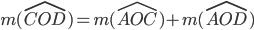 m(\widehat{COD})= m(\widehat{AOC})+ m(\widehat{AOD})