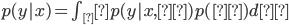 p(y|x) = \int_θ p(y|x,θ)p(θ)dθ