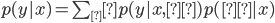 p(y|x) = \sum_θ p(y|x,θ)p(θ|x)