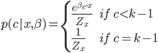 p(c|x,\beta)=\begin{equation} \begin{cases} \frac{e^{\beta_c \cdot x}}{Z_x}\quad &if \quad c<k-1\\ \frac{1}{Z_x} \quad& if \quad c=k-1 \end{cases} \end{equation}