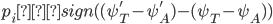p_i ← sign((\psi_T ' - \psi_A ' )-(\psi_T - \psi_A) )