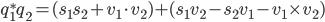 q_1^*q_2 = (s_1 s_2 + v_1 \cdot v_2) + (s_1 v_2 - s_2 v_1 - v_1 \times v_2)