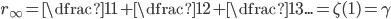 r_{\infty}=\dfrac{1}{1}+\dfrac{1}{2}+\dfrac{1}{3}...= \zeta (1)=\gamma