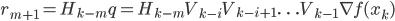 r_{m+1}=H_{k-m}q=H_{k-m}V_{k-i}V_{k-i+1} \ldots V_{k-1} \nabla f(x_k)