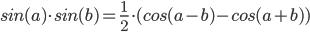 sin(a)sin(b) = 1/2 * (cos(a - b) - cos(a + b))