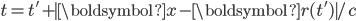t=t'+|\boldsymbol{x}-\boldsymbol{r}(t')|/c