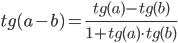tg(a - b) = (tg(a) - tg(b)) / (1 + tg(a) * tg(b))