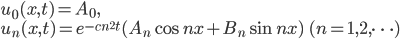 u_0(x,t)=A_0,\\u_n(x,t)=e^{-cn^2 t}(A_n\cos nx+B_n\sin nx)\qquad(n=1,2,\dots)