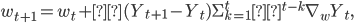 w_{t+1}=w_t+α(Y_{t+1}-Y_t){\displaystyle \Sigma^t_{k=1}λ^{t-k}\nabla_w Y_t},