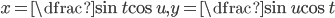 x=\dfrac{\sin t}{\cos u}, y=\dfrac{\sin u}{\cos t}