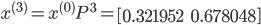 x^{(3)}=x^{(0)}P^{3}=\left[\begin{matrix}0.321952&0.678048\end{matrix}\right]