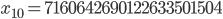 x_{10}= 7160642690122633501504