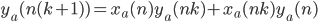 y_a(n(k+1)) = x_a(n)y_a(nk)+x_a(nk)y_a(n)