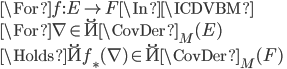 \For f:E \to F \In \ICDVBM \\ \For \nabla \in \u{\CovDer}_M(E)\\ \Holds \u{f_*}(\nabla) \in \u{\CovDer}_M(F)\\