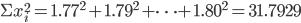 \Sigma x_i^2 = 1.77^2 + 1.79^2 + \cdots + 1.80^2 = 31.7929