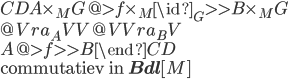 \begin{CD}  A\times_M G  @>{f \times_M \id_G}>> B\times_M G \\  @V{ ra_A }VV                        @VV{ra_B}V \\  A            @>{f}>>                B \end{CD}\\ \text{commutatiev in }{\bf Bdl}[M]