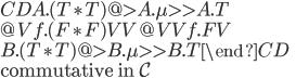 \begin{CD} A.(T\ast T)        @>{A.\mu}>>    A.T \\ @V{f.(F\ast F)}VV                 @VV{f.F}V \\ B.(T\ast T)        @>{B.\mu}>>    B.T \end{CD}\\ \mbox{commutative in }\mathcal{C}