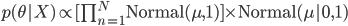 \begin{align} p(\theta X)\propto [\prod_{n=1}^N{\rm Normal}(\mu,1)] \times{\rm Normal}(\mu 0,1) \end{align}