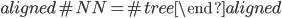 \begin{aligned} \# NN = \# tree \end{aligned}