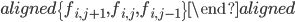 \begin{aligned} \{f_{i,j+1},f_{i,j},f_{i,j-1}\} \end{aligned}