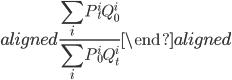 \begin{aligned} \displaystyle{\frac{\sum_{i}P_t^i Q_0^i}{\sum_{i}P_0^i Q_t^i}} \end{aligned}