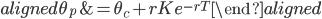 \begin{aligned} \theta_{p}&=\theta_{c}+rKe^{-rT} \end{aligned}