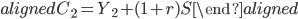 \begin{aligned} C_2=Y_2+(1+r)S \end{aligned}