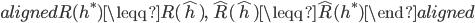 \begin{aligned} R (h^* )  \leqq R( \hat{h} ), \quad \hat{R} (\hat{h})  \leqq  \hat{R} (h^*) \end{aligned}