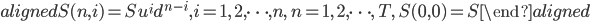 \begin{aligned} S(n,i)=Su^{i}d^{n-i}, i=1,\ 2,\cdots,n,\ n=1,\ 2,\cdots,\ T,\ S(0,0)=S \end{aligned}