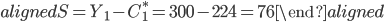 \begin{aligned} S=Y_1-C_1^*=300-224=76 \end{aligned}