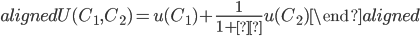 \begin{aligned} U(C_1,C_2 )=u(C_1)+\displaystyle{\frac{1}{1+ρ}}u(C_2) \end{aligned}