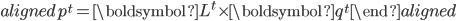 \begin{aligned} p^{t}=\boldsymbol{L}^{t} \times \boldsymbol{q}^{t} \end{aligned}