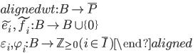\begin{aligned} wt:B \rightarrow \bar{P} \\ \tilde{e_i}, \tilde{f_i}:B \rightarrow B \cup \{ 0 \}  \\ \varepsilon _i, \varphi _i : B \rightarrow \mathbb{Z} _{\geq 0} (i \in \bar{I}) \end{aligned}