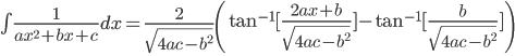 \begin{eqnarray} \int \frac{1}{ax^{2}+bx+c} dx = \frac{2}{\sqrt{4ac - b^2}} \left( \tan^{-1}{[ \frac{2ax + b}{\sqrt{4ac - b^2}}] } - \tan^{-1}{[ \frac{b}{\sqrt{4ac - b^2}} ]} \right) \\ \end{eqnarray}