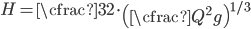 \begin{equation} H=\cfrac{3}{2}\cdot\left(\cfrac{Q^2}{g}\right)^{1/3} \end{equation}