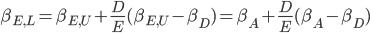 \beta_{E,L} = \beta_{E,U} + \frac{D}{E}(\beta_{E,U} - \beta_D) = \beta_{A} + \frac{D}{E}(\beta_{A} - \beta_D)