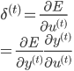 \delta^{(t)} = \frac{\partial E}{\partial u^{(t)}} \\ = \frac{\partial E}{\partial y^{(t)}} \frac{\partial y^{(t)}}{\partial u^{(t)}}