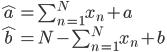 \hat a = \sum_{n=1}^{N} x_n + a \\ \hat b = N - \sum_{n=1}^{N} x_n + b