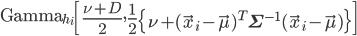 \text{Gamma}_{h_{i}}\left[ \frac{\nu + D}{2}, \frac{1}{2} \left\{ \nu + (\vec{x}_{i}-\vec{\mu})^{T}\mathbf{\Sigma}^{-1}(\vec{x}_{i} - \vec{\mu})   \right\}\right]