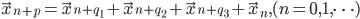 \vec{x}_{n+p} = \vec{x}_{n+q_{1}} + \vec{x}_{n+q_{2}} + \vec{x}_{n+q_{3}} + \vec{x}_{n}, (n=0,1,\cdots)