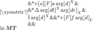 \xymatrix {   {} & *+[o][F]{a}\ar[d]^X & {}  \\   {}  & *{\Delta}\ar[dl]^X \ar[dr]_X & {}  \\   {\mathrm{I}} \ar[d]^X  & {} & *+[F]{f} \ar[d]_Y \\   {}   &  {} & {} }\\ \mbox{in }{\bf MT}