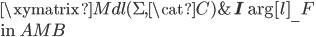 \xymatrix {   {Mdl(\Sigma, \cat{C})}   & {\bf I} \ar[l]_-{F} }\\ \mbox{in }{AMB}
